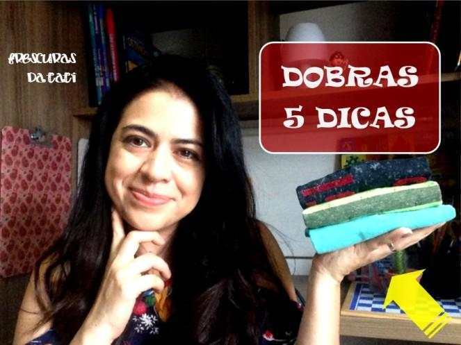 Dobras - 5 dias